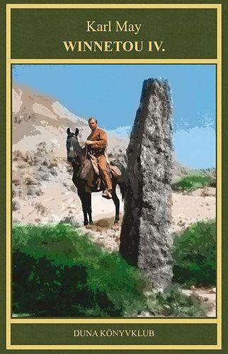 Winnetou IV. - Karl May művei sorozat 16. kötete