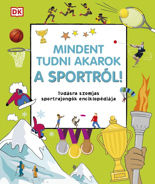 Mindent tudni akarok a sportról!