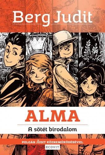 Alma - A sötét birodalom - Berg Judit pdf epub