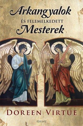 Arkangyalok és felemelkedett mesterek - Doreen Virtue pdf epub