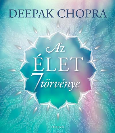 Az élet 7 törvénye - Deepak Chopra pdf epub