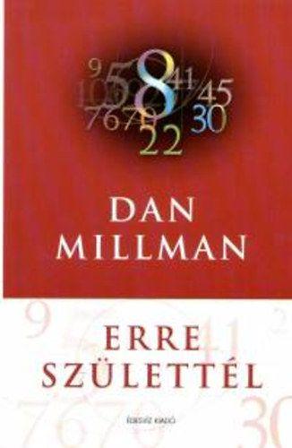 Erre születtél - Dan Millman pdf epub