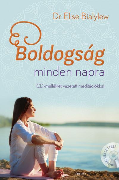 Boldogság minden napra - CD-melléklet vezetett meditációkkal