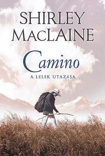 Camino - Shirley Maclaine |