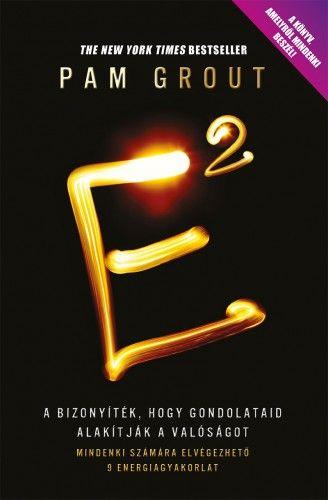 E2 - E a négyzeten - Pam Grout pdf epub