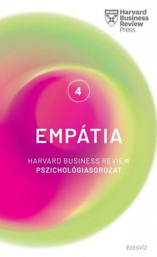 Empátia - Harvard Business Review Pszichológiasorozat 4. - Harvard Business Review Press pdf epub