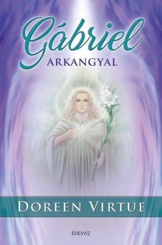 Gábriel arkangyal - Doreen Virtue pdf epub