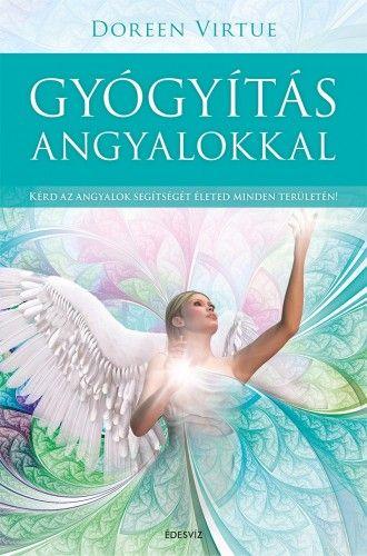 Gyógyítás angyalokkal - Doreen Virtue pdf epub