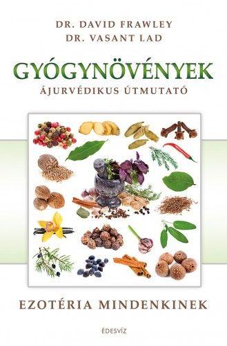 Gyógynövények - Dr. Lad Vasant pdf epub