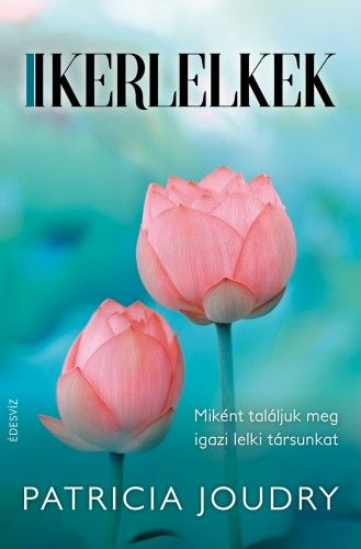 Ikerlelkek - Patricia Joudry |