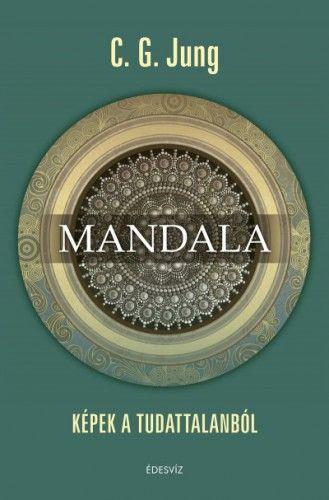 Mandala - Képek a tudattalanból