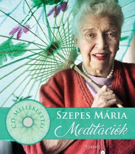 Szepes Mária meditációk 2 CD melléklettel - Szepes Mária |