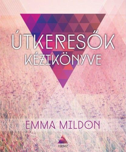Útkeresők kézikönyve - Emma Mildon pdf epub