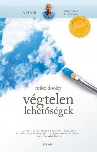 Végtelen lehetőségek - Mike Dooley pdf epub