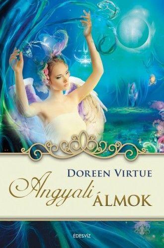 Angyali álmok - Doreen Virtue |