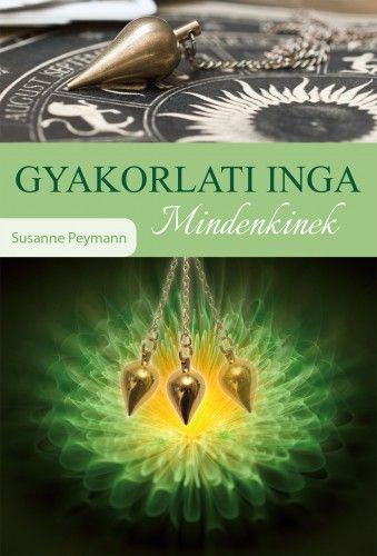 Gyakorlati Inga mindenkinek - Susanne Peymann |