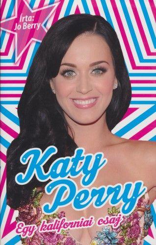 Katy Perry - Egy kaliforniai csaj
