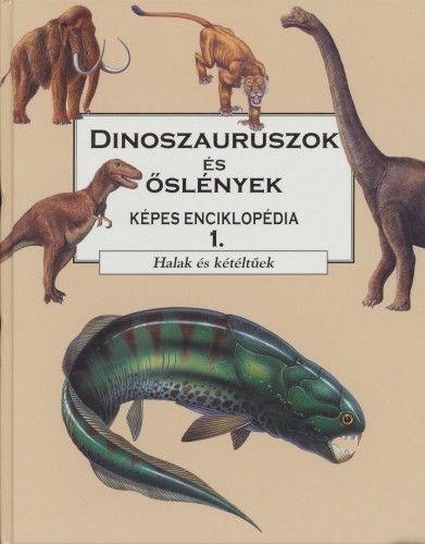 Dinoszauruszok és őslények 1 - Halak és kétéltűek
