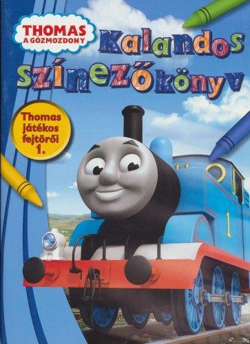 Kalandos színezőkönyv - Thomas, a gőzmozdony