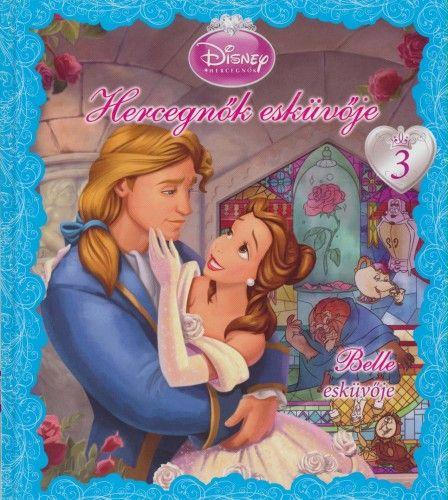 Hercegnők esküvője 3. - Belle esküvője - Disney Hercegnők