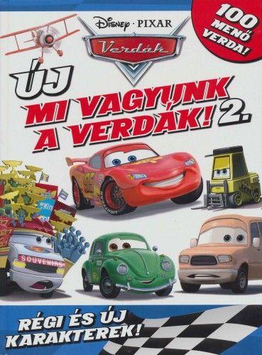 Mi vagyunk a verdák! 2. - Disney Pixar Verdák