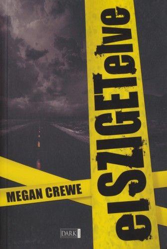 Megan Crewe - Elszigetelve