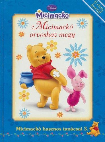 Disney Micimackó - Micimackó orvoshoz megy -  pdf epub