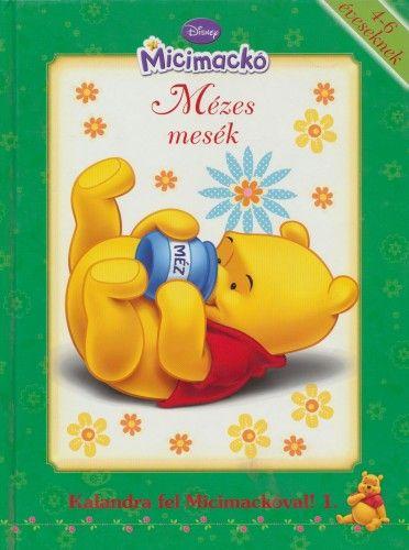 Disney Micimackó - Mézes mesék