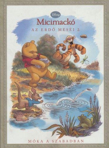 Emily K. Hutta - Disney Micimackó - Az erdő meséi 2.