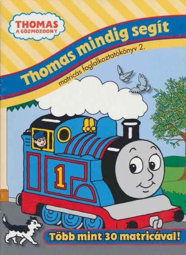 Thomas mindig segít 2. - Thomas, a gőzmozdony