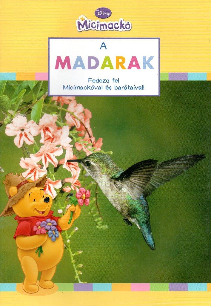 Disney Micimackó - A madarak