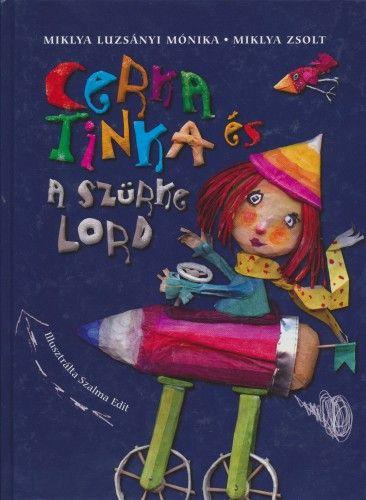 Cerka Tinka és a szürke Lord