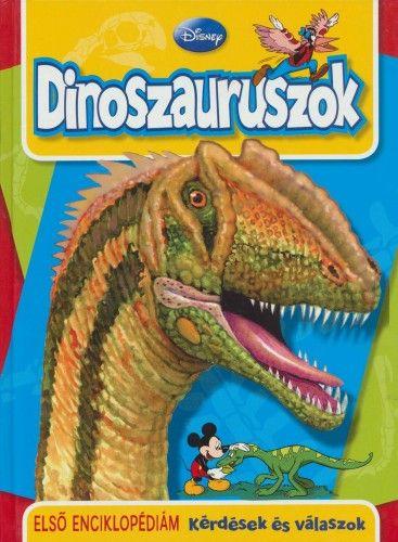 Dinoszauruszok - Első enciklopédiám