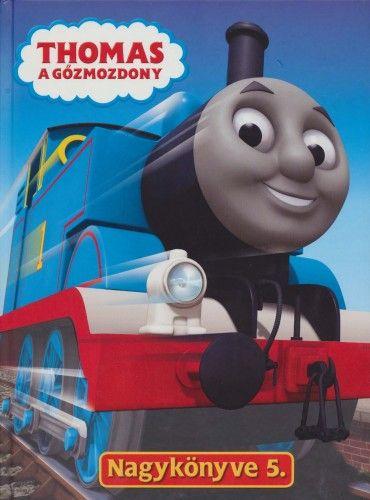 Thomas, a gőzmozdony Nagykönyve 5.