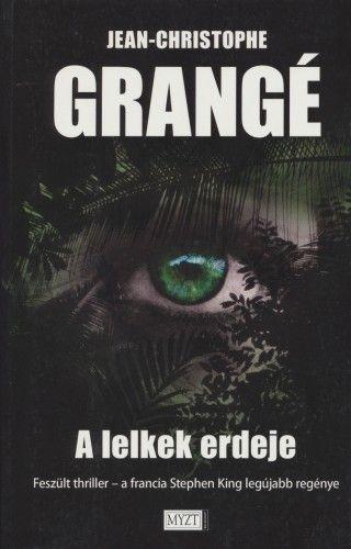 A lelkek erdeje - Jean-Christophe Grangé pdf epub
