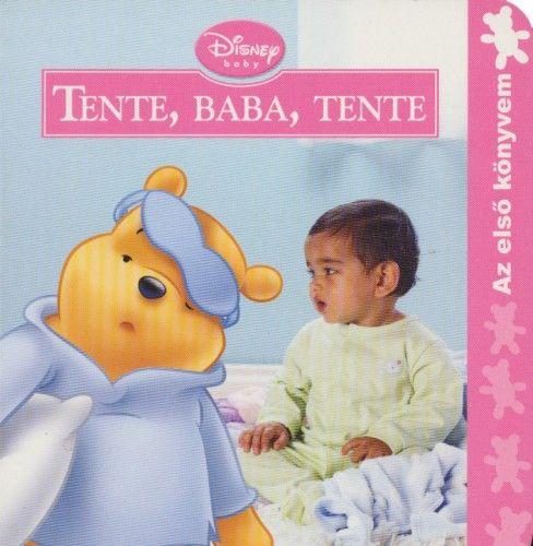 Disney Baby - Tente, baba, tente