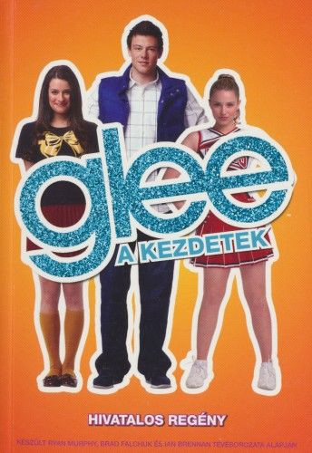 Glee, a kezdetek