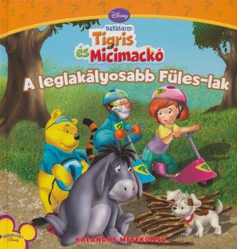 Disney Barátaim Tigris és Mackó: A leglakályosabb Füles-lak
