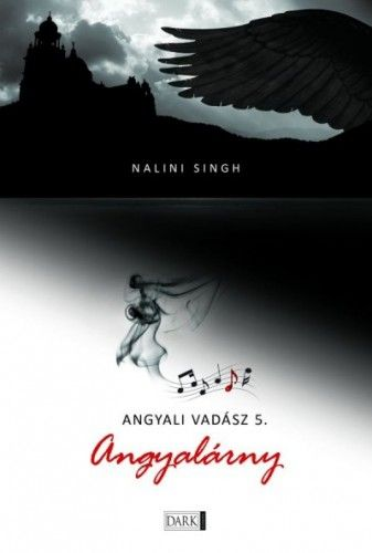 Angyali vadász 5. - Angyalárny - Nalini Singh pdf epub