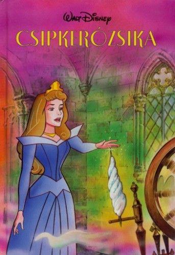Disney - Csipkerózsika + mese CD melléklet