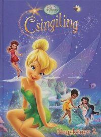 Csingiling Nagykönyve 2. - Disney Tündérek