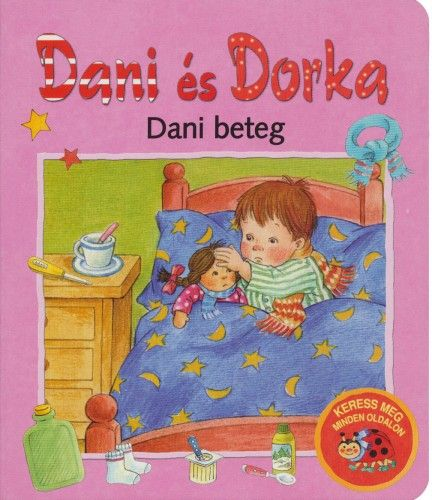 Dorka és Dani - Dani beteg - Stefanie Köhler |
