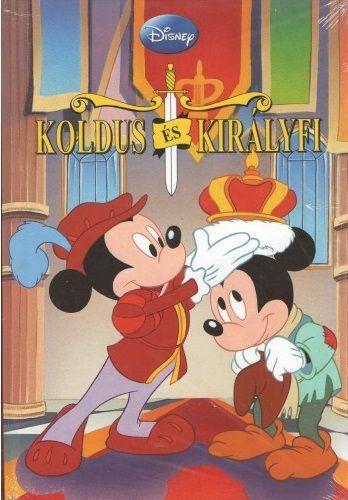 Disney - Koldus és királyfi - Hangoskönyv