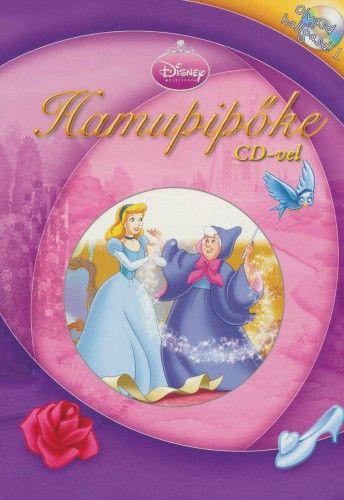 Disney Hercegnők - Hamupipőke CD-vel
