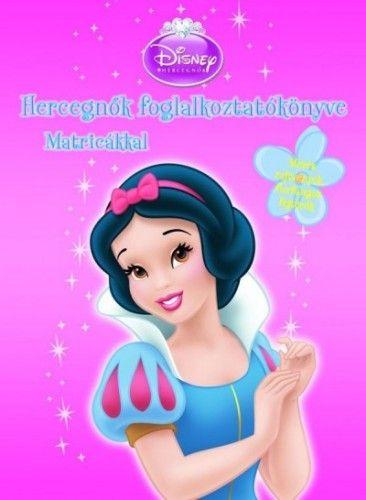 Disney Hercegnők - Hercegnők foglalkoztatókönyve matricákkal