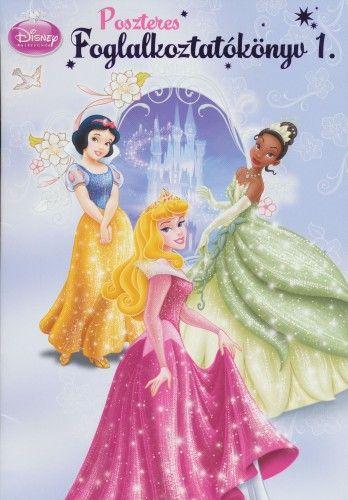 Disney Hercegnők - Poszteres foglalkoztatókönyv 1.
