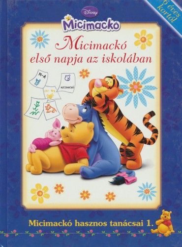 Disney Micimackó - Micimackó első napja az iskolában -  pdf epub