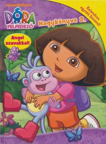 Dóra, a felfedező - Nagykönyve 2. -  pdf epub