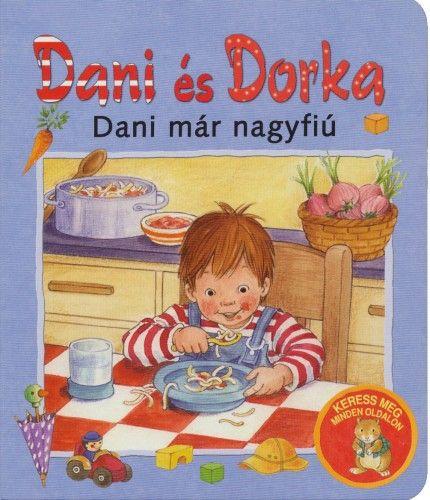 Dorka és Dani - Dani már nagyfiú