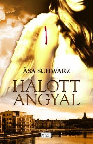 Halott angyal - Asa Schwarz pdf epub